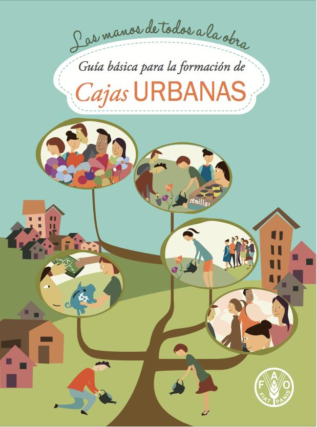 Guía básica para la formación de cajas urbanas